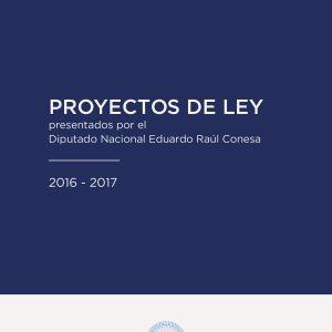Proyectos de Ley Presentados por el Diputado Nacional Eduardo Raúl Conesa